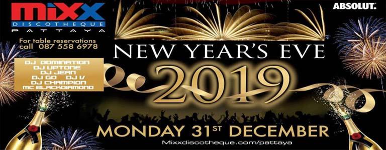 Mixx Pattaya presents New Years Eve 2019