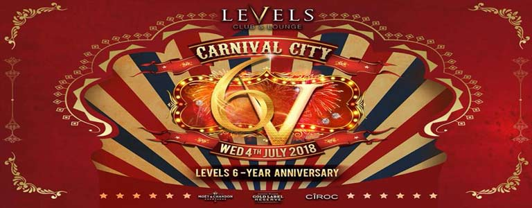 Levels 6-Year Anniversary - Carnival City