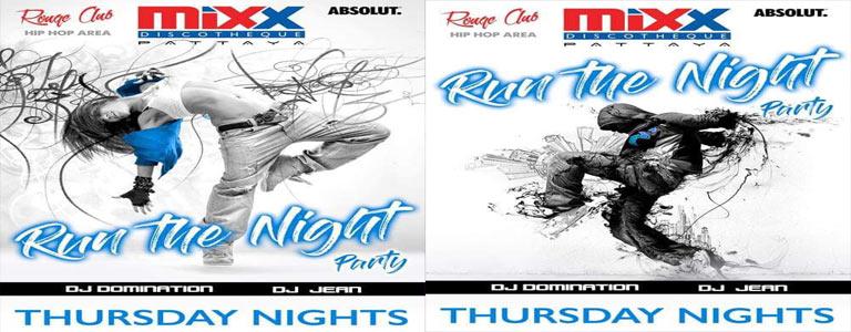 Mixx Pattaya presents Run the Night