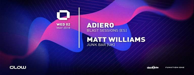 GLOW Wednesday w/ Adiero & Matt Williams