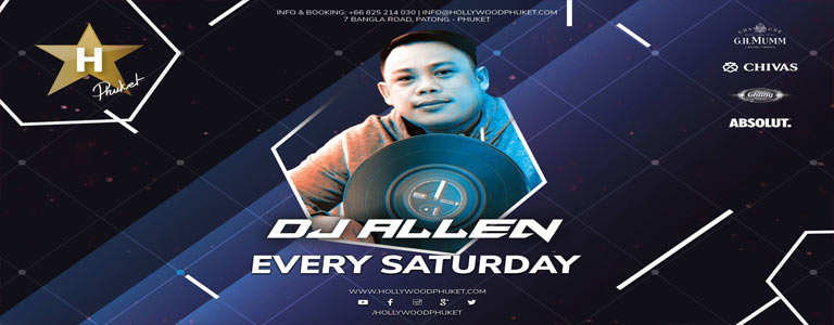 Saturday Night w/ Dj Allen at Hollywood Phuket
