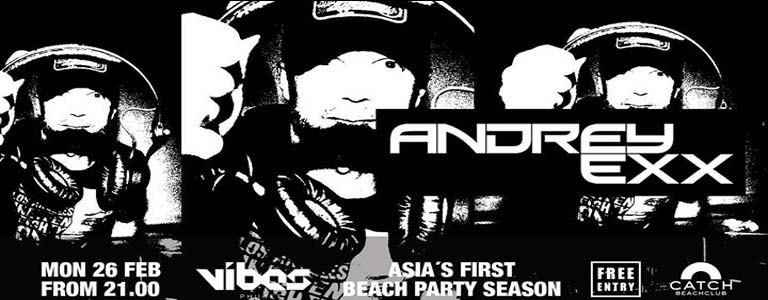 Andrey Exx Hosted by VIBES Phuket at Catch Beach Club