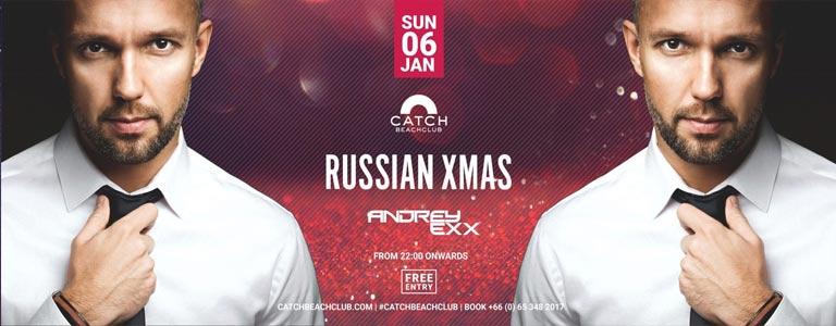 Russian XMAS with Andrey Exx at Catch Beach Club