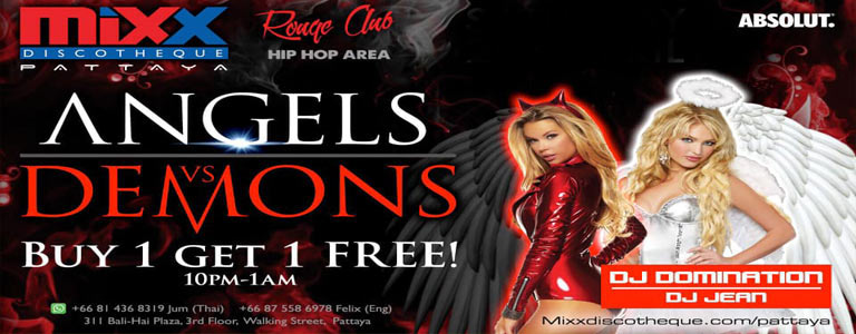 Mixx Pattaya presents Angels vs Demons Party