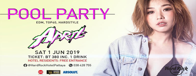Pool Party w/ DJ April at Hard Rock Hotel Pattaya