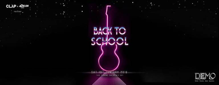 """CLAP & 42below present """"Back to School"""" Hosted by Demo Bangkok"""