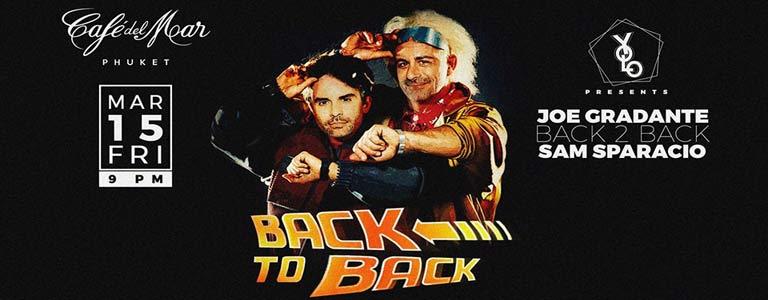 Yolo presents Back to Back w/ Joe Gradante & Sam Sparacio