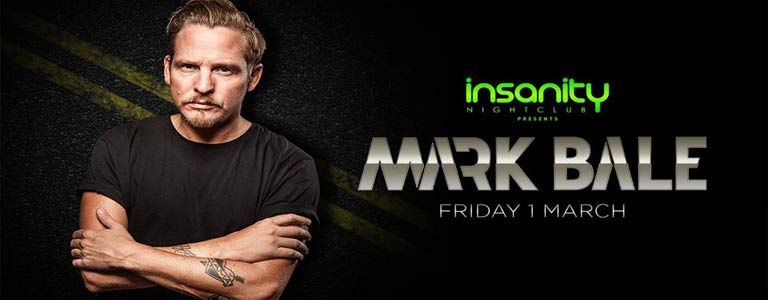 Mark Bale at Insanity Nightclub
