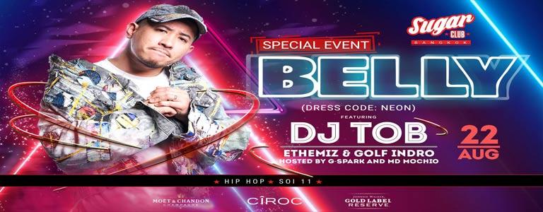 Sugar Presents: Belly with DJ TOB