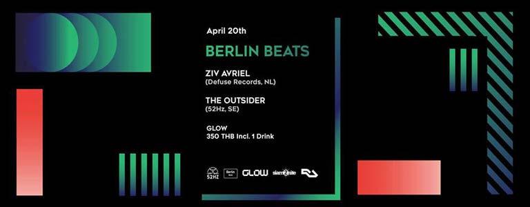 Berlin Beats with Ziv Avriel at Glow Bkk