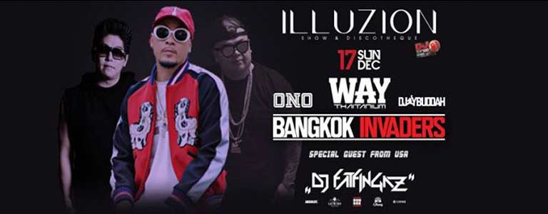BKK Invaders x DaBoyWAY w/ DJ FatFingaz Hosted by Illuzion Phuket