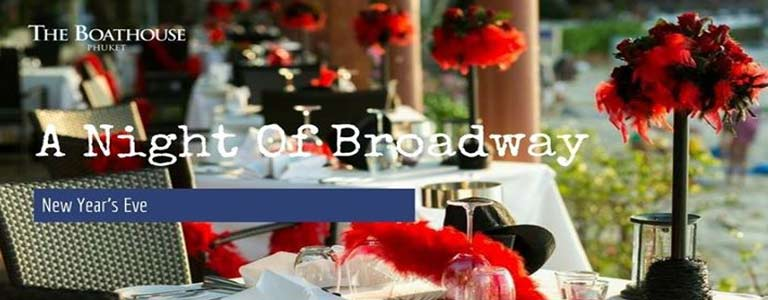 """New Year's Eve, """" A Night of Broadway"""" at Boathouse Wine & Grill Phuket"""