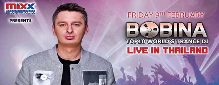 Bobina live at Mixx Discotheque Pattaya