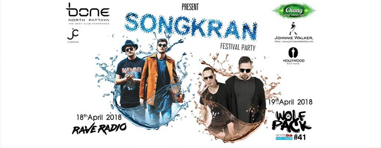 Bone Pattaya Present Songkran Festival 2018