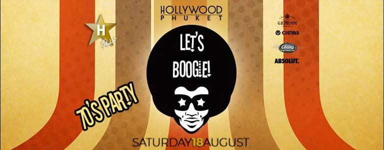 Let's Boogie at Hollywood Phuket