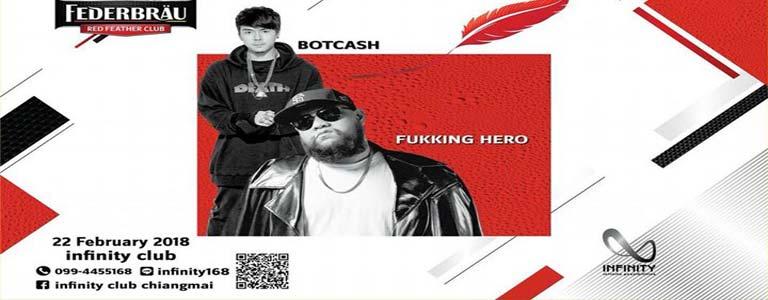 BOTCASH x Fukking Hero at Infinity Club Chiang Mai
