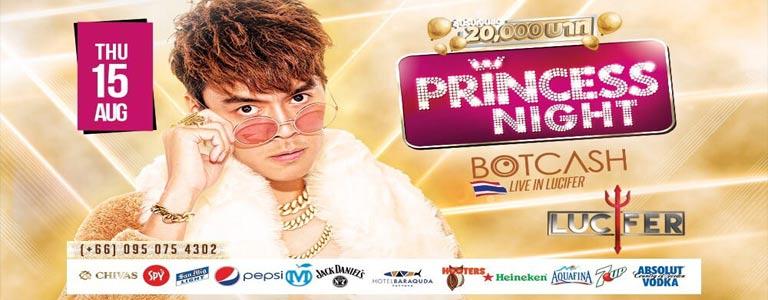 Princess Night w/ BOTCASH at Lucifer Club Pattaya