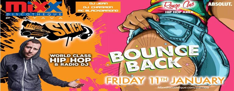 Mixx Bounce Back Party w/ Special guest DJ Slick