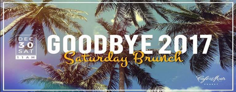Goodbye 2017 Saturday Brunch at Café del Mar Phuket