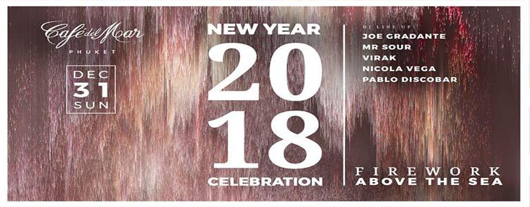 New Year 2018 Celebration at Cafe del Mar Phuket