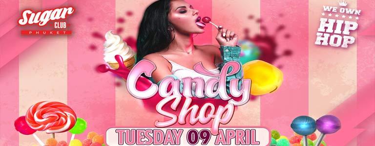 Sugar Phuket Presents: The Candy Shop