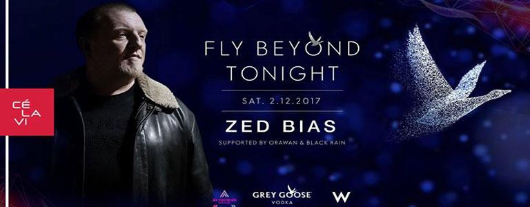 FLY Beyond Tonight w Zed Bias at CÉ La Vi