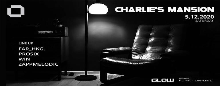 GLOW pres. Charlie's Mansion