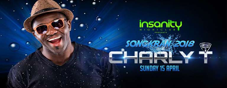 Songkran 2018 Charly T at Insanity Nightclub