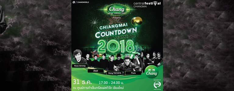 Chiang Mai Countdown Moments 2018 Hosted by Central Festival Chiang Mai