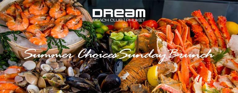 Summer Choices Sunday Brunch at Dream Beach Club