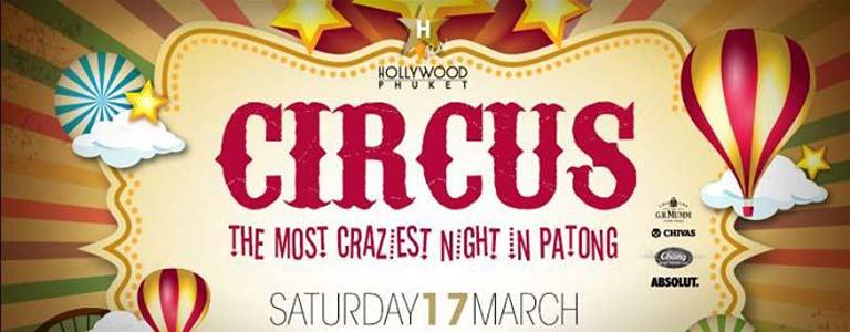 Circus Party at Hollywood Phuket