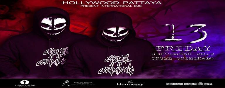 Hollywood Pattaya present Cruel Criminals