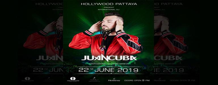 Hollywood Pattaya present JUAN CUBA