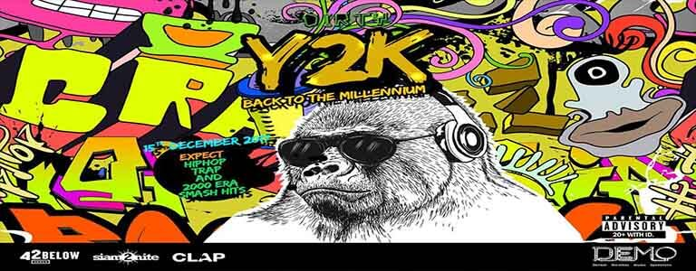 Dirty bar presents Y2K Party Hosted by Demo Bangkok - Friday 15 December at 21:00