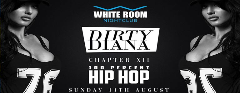 White Room pres. DIRTY DIANA CHAPTER XII