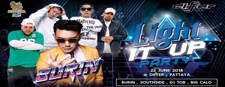 LIGHT IT UP Party at Differ Pattaya