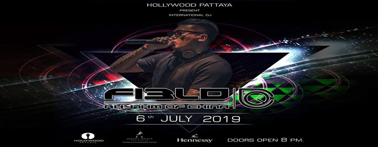 Hollywood Pattaya present Dj Field