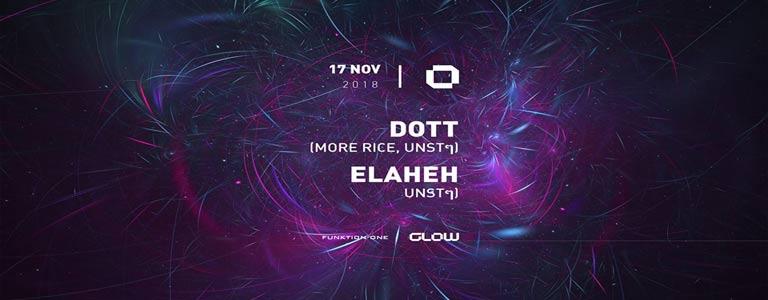 GLOW Saturday w/ DOTT & Elaheh