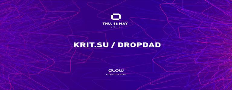 GLOW Thursday w/ Krit Su & Dropdad