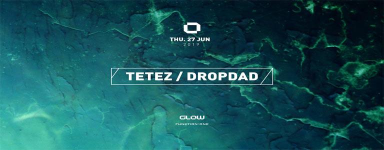 GLOW Thursday w/ Tetez & Dropdad