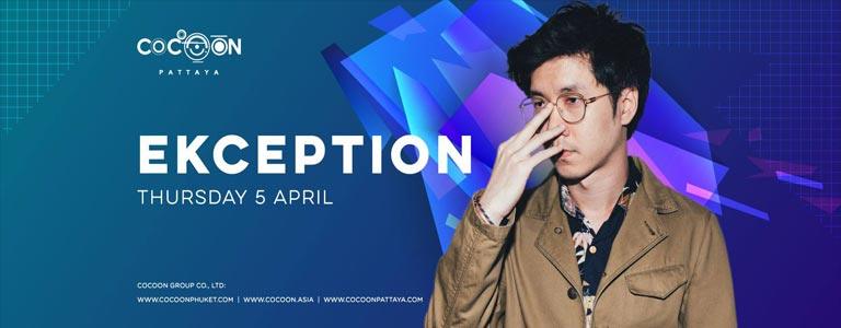 Ekception Live at Cocoon Pattaya