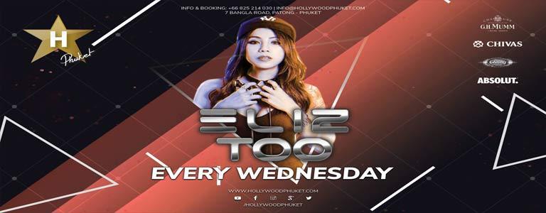 Wednesday Night w/ Dj Eliz Too at Hollywood Phuket