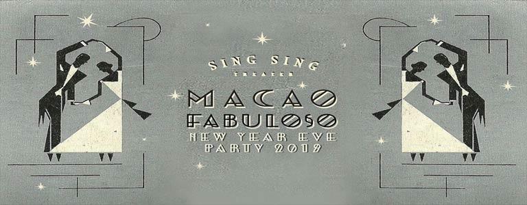 Macao Fabuloso - NYE 2019 at Sing Sing