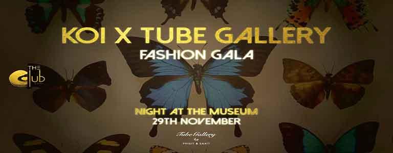 KOI X Tube Gallery Fashion Gala
