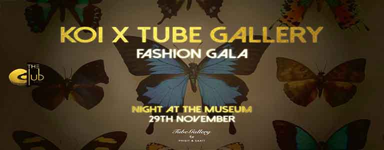 KOI X Tube Gallery Fashion Gala