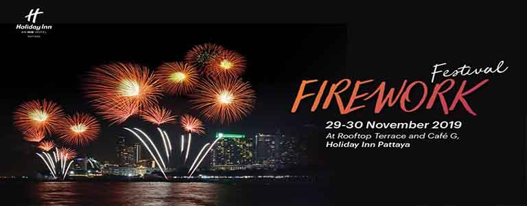 Firework Festival 2019 at Holiday Inn Pattaya