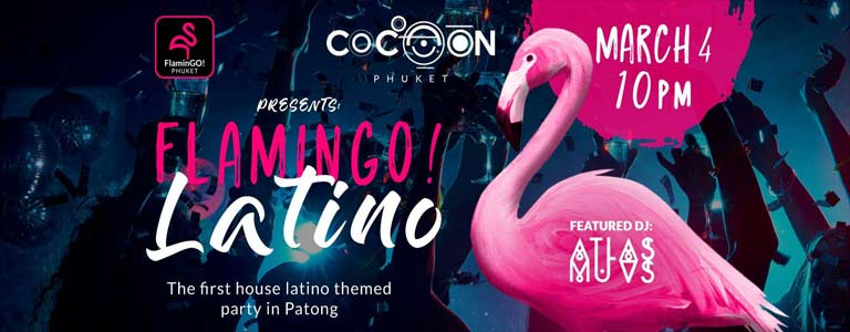 FlaminGO! Latino Party at Cocoon Phuket