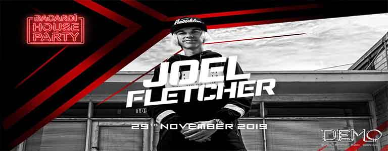 Bacardi House Party presents Joel Fletcher at DEMO