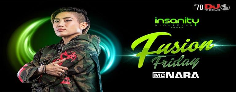 Fusion Fridays w/ MC Nara at Insanity Nightclub