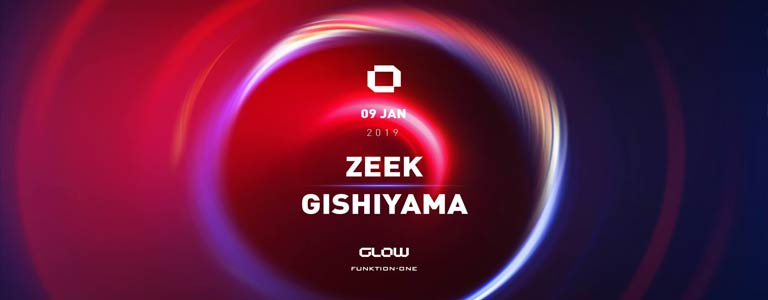 GLOW Wednesday w/ Zeek & Gishiyama